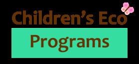 Children's Eco Programs